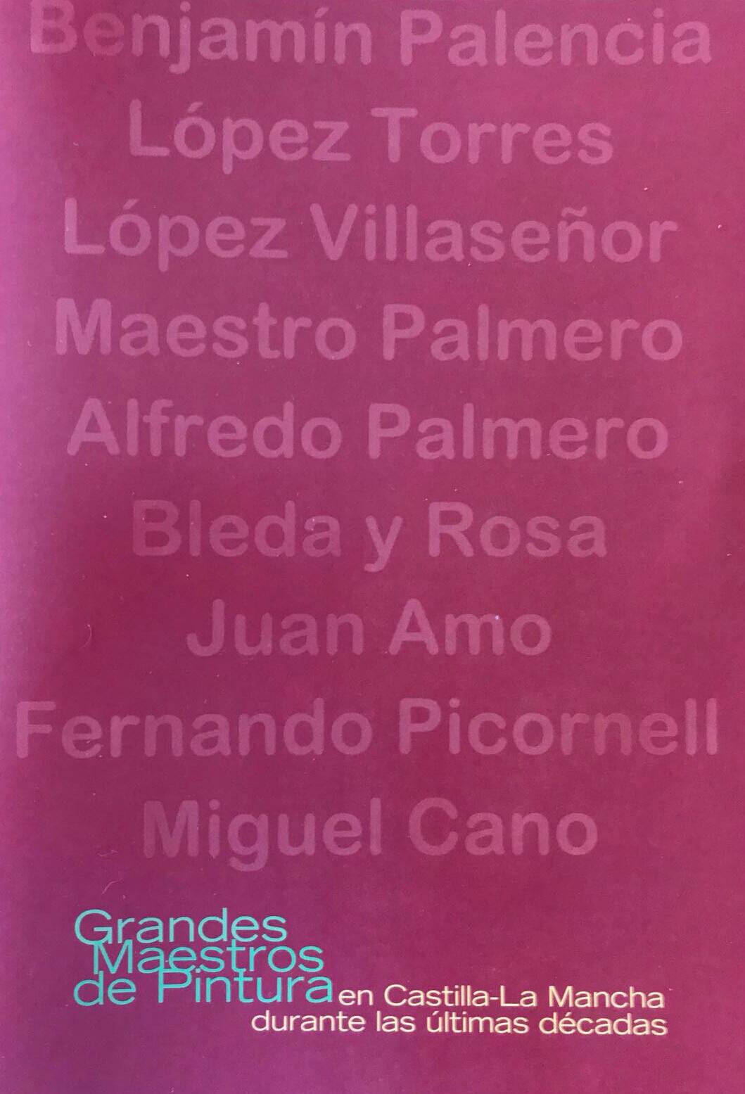 Grandes pintores de Castilla La Mancha
