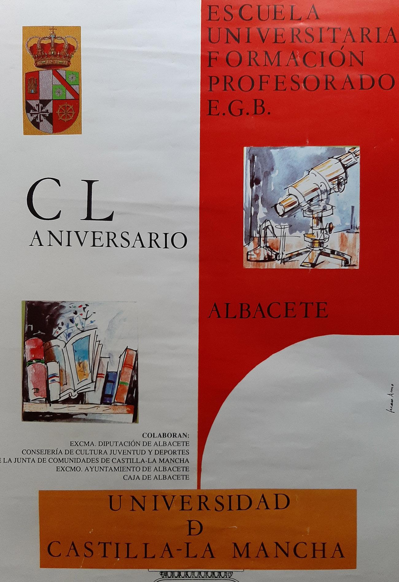 Juan Amo. (1992). CARTEL. 150 Aniversario Escuela Universitaria Formación Profesorado Albacete